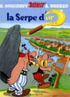 ASTERIX T.2 : LA SERPE D'OR