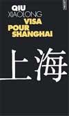 VISA POUR SHANGHAI (policiers)