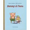 BENNY A L'EAU (trad. du suédois) 班尼掉進水池裡