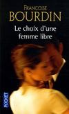 LE CHOIX D'UNE FEMME LIBRE