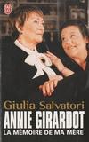 ANNIE GIRARDOT : LA MEMOIRE DE MA MERE