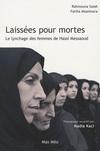 LAISSEES POUR MORTES - LE LYNCHAGE DES FEMMES DE HASSI MESSAOUD