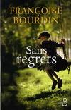 SANS REGRETS / 無悔