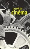 LE GOUT DU CINEMA 作家筆下的電影