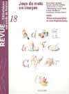 REVUE DE LA BNF 18 : JEUX DE MOTS ET D'IMAGES