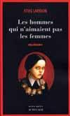 MILLENIUM T.1 LES HOMMES QUI N'AIMAIENT PAS LES FEMMES