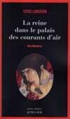 MILLENIUM T3 LA REINE DANS LE PALAIS DES COURANTS D'AIR