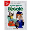 LE GUIDE JUNIOR DE L'ECOLE