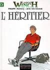 LARGO WINCH T.1 : L'HERITIER *