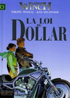 LARGO WINCH T.14 : LA LOI DU DOLLAR *