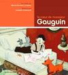 LE COEUR DE MONSIEUR GAUGUIN (3-6 ans )