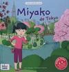 MIYAKO DE TOKYO (JAPONAIS-FRANCAIS)(3 ANS +)